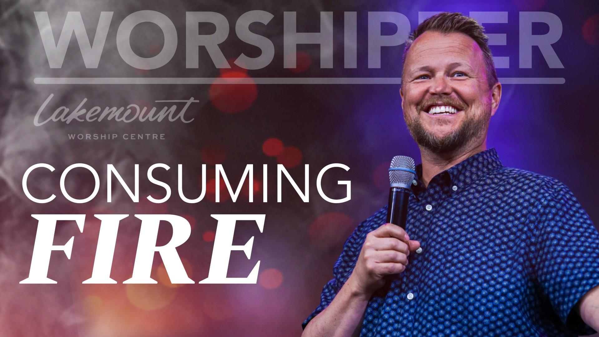 Video Thumbnail Worshipper: Consuming Fire   Sunday Service   September 5, 2021