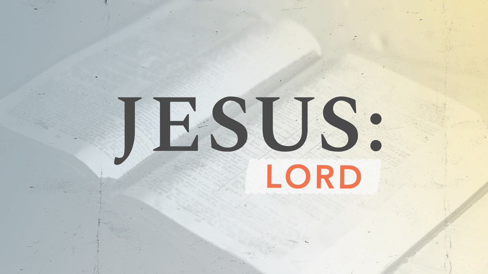 Video Thumbnail Jesus: Lord | March 28