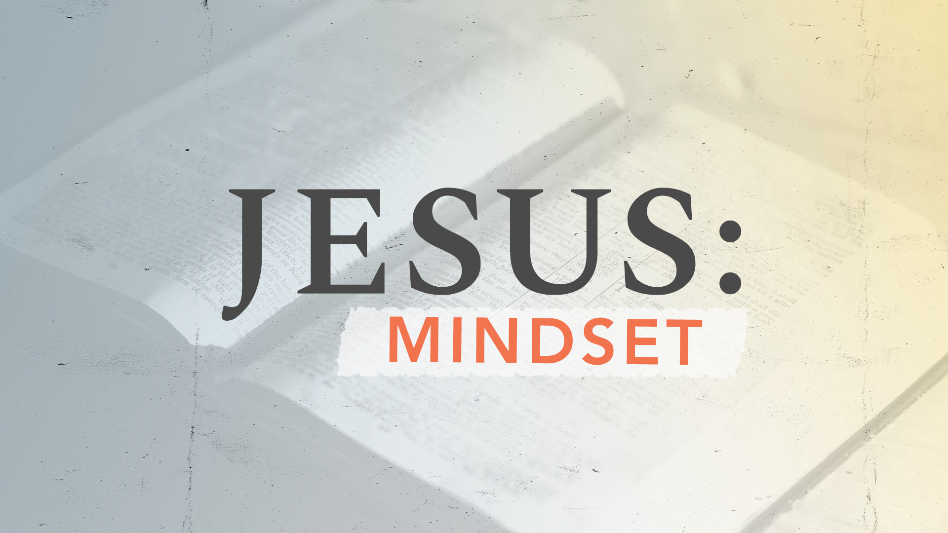 Video Thumbnail Jesus: Mindset | March 7