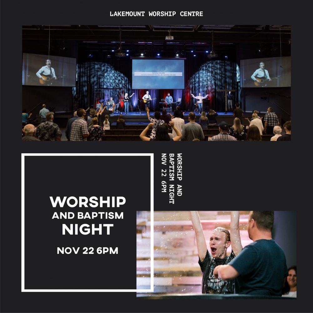 Worship Night & Baptisms